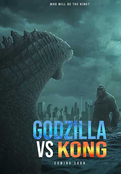 Godzilla vs. Kong (2020) - Movie Poster