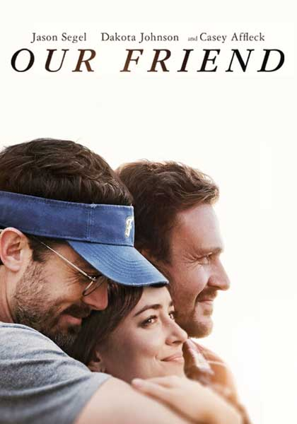 Our Friend (2019) - Movie Poster
